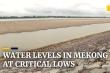 Trung Quốc sẽ xả nước từ các đập để khắc phục hạn hán sông Mekong
