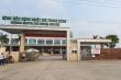 Phong tỏa Bệnh viện Bệnh nhiệt đới Trung ương cơ sở 2