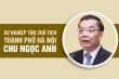 Infographic: Sự nghiệp tân Chủ tịch UBND TP Hà Nội Chu Ngọc Anh