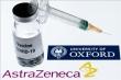 Anh cấp phép sử dụng khẩn cấp vaccine ngừa COVID-19 của AstraZeneca