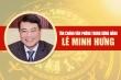 Infographic: Sự nghiệp tân Chánh Văn phòng Trung ương Đảng Lê Minh Hưng