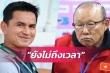 Báo Thái Lan: 'HLV Kiatisak chưa thể thay thế Park Hang Seo dẫn tuyển Việt Nam'