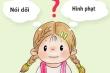 Những sai lầm của bố mẹ khiến con thành đứa trẻ 'nói dối không chớp mắt'