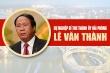 Infographic: Sự nghiệp Bí thư Thành ủy Hải Phòng Lê Văn Thành