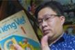 Người lưu giữ những cuốn Tiếng Việt 1 đơn giản, mộc mạc của gần 100 năm trước