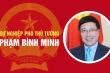 Infographic: Sự nghiệp Phó Thủ tướng Phạm Bình Minh