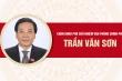 Infographic: Chân dung Phó Chủ nhiệm Văn phòng Chính phủ Trần Văn Sơn