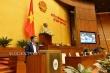 Quốc hội: Thay thế cán bộ, công chức, viên chức tham nhũng