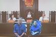 Đường 'Nhuệ' lĩnh án 3 năm 6 tháng tù, Nguyễn Thị Dương 3 năm tù