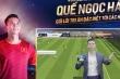 Cầu thủ Việt liên tục mắc lỗi quảng cáo: Cần chọn người đại diện chuyên nghiệp