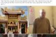 Sư trụ trì bị tố đánh bạc, 'kiếm trai bao': Phạt 2 chú tiểu sám hối 3 tháng