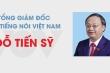 Infographic: Sự nghiệp Tổng Giám đốc Đài Tiếng nói Việt Nam Đỗ Tiến Sỹ