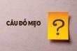 Đố mẹo rối não: Cô gái tên gì?
