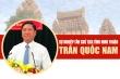 Infographic: Chân dung ông Trần Quốc Nam - Tân Chủ tịch UBND tỉnh Ninh Thuận