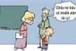 Vì sao cô giáo nằng nặc đòi gặp bố?