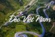 'Giải mã' ý nghĩa đằng sau tên của những con đèo hiểm trở bậc nhất Việt Nam
