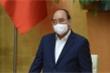 Thủ tướng yêu cầu nhanh chóng tiêm chủng vaccine ngừa COVID-19