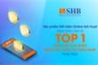 Sản phẩm của SHB là Top 1 'Hàng Việt Nam được người tiêu dùng yêu thích nhất'