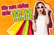 Mẹo săn trúng hàng giảm giá ngày độc thân 11/11