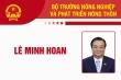 Infographic: Sự nghiệp Bộ trưởng Nông nghiệp Lê Minh Hoan