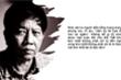 Những phát biểu đáng chú ý của Nguyễn Huy Thiệp về văn chương