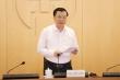 Bí thư Hà Nội: Nâng mức nguy cơ trong kịch bản chống dịch COVID-19