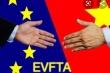 Hiệp định EVFTA: Việt Nam cam kết bỏ 99% dòng thuế nhập khẩu từ EU trong vòng 10 năm