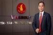 Tỷ phú Việt: Ai có thể cạnh tranh với ông Phạm Nhật Vượng?
